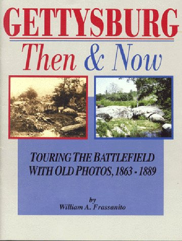 Gettysburg, Then & Now: Touring the Battlefield With Old Photos