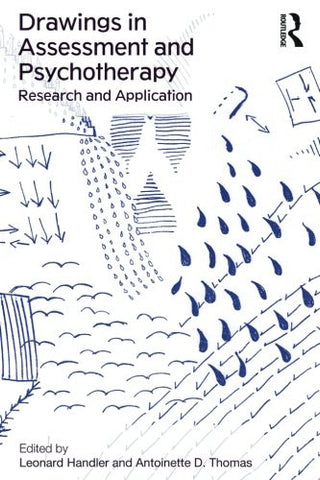 Drawings in Assessment and Psychotherapy: Research and Application
