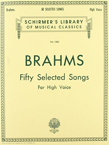 50 Selected Songs: High Voice (Schirmer's Library of Musical Classics, Vol 1582)