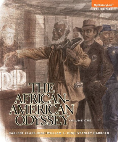 The African-American Odyssey, Volume 1: (6th Edition)