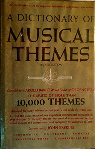 A Dictionary of Musical Themes: The Music of More Than 10,000 Themes