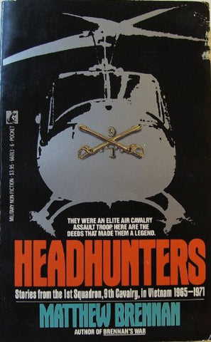 Headhunters: Stories from the 1st Squadron, 9th Cavalry in Vietnam, 1965-1971