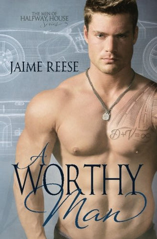 A Worthy Man (The Men of Halfway House) (Volume 5)
