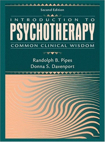 Introduction to Psychotherapy: Common Clinical Wisdom (2nd Edition)