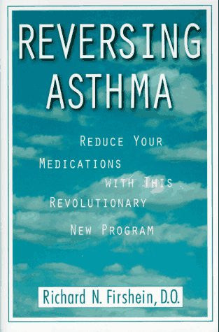 Reversing Asthma: Reduce Your Medications with This Revolutionary New Program
