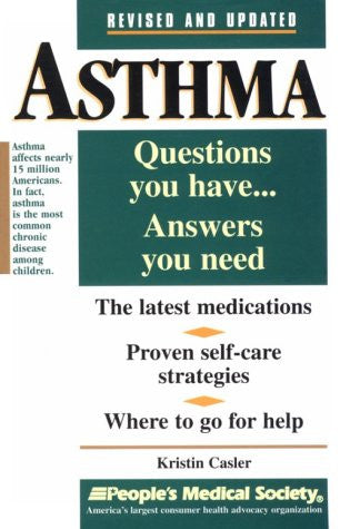 Asthma: Questions You Have, Answers You Need (Questions You Have...Answers You Need Series)