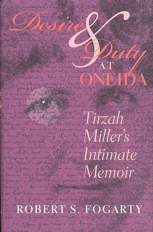 Desire and Duty at Oneida: Tirzah Miller's Intimate Memoir