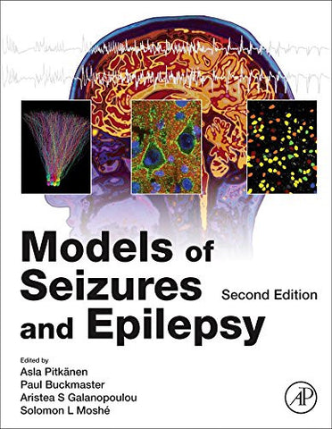 Models of Seizures and Epilepsy, Second Edition