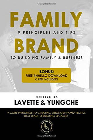Family Brand: 9 Principles and Tips to Building Family & Business