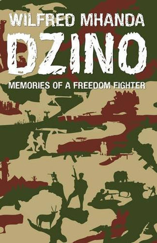Dzino. Memories of a Freedom Fighter