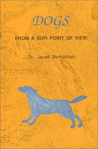 Dogs: From a Sufi Point of View