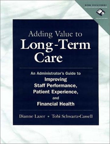 Adding Value to Long-Term Care