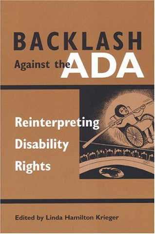 Backlash Against the ADA: Reinterpreting Disability Rights (Corporealities, Discourses of Disability)