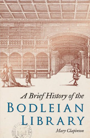 A Brief History of the Bodleian Library