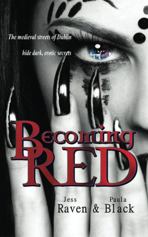 Becoming Red (The Becoming Novels) (Volume 1)