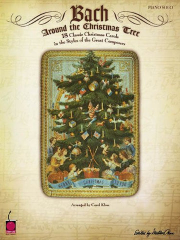 Bach Around the Christmas Tree Piano Solo 18 Classic Christmas Carols