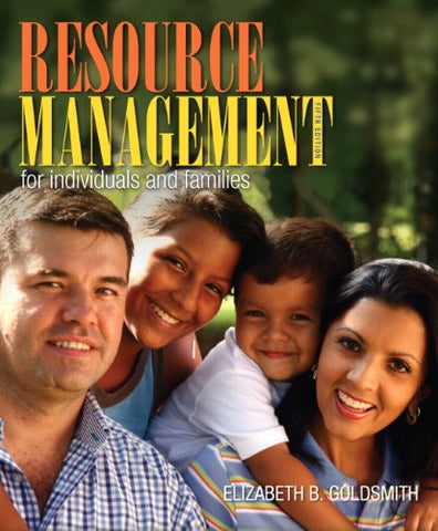Resource Management for Individuals and Families: (5th Edition)