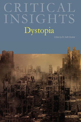 Dystopia (Critical Insights)