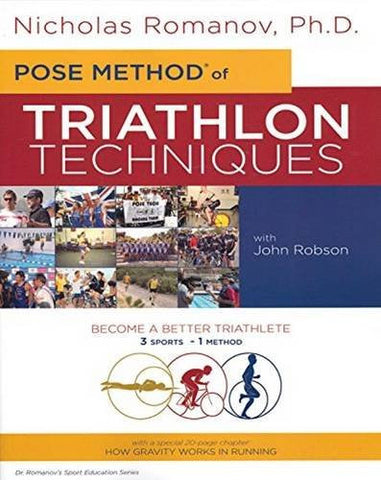 Pose Method of Triathlon Techniques (Dr. Romanov's Sport Education)