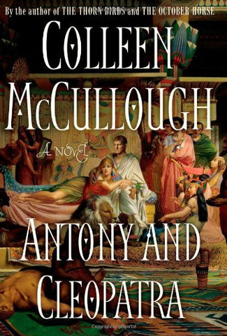 Antony and Cleopatra: A Novel (Masters of Rome)