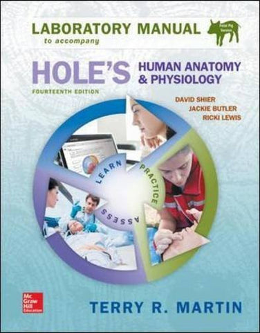 Laboratory Manual for Holes Human Anatomy & Physiology Fetal Pig Version (WCB Applied Biology)