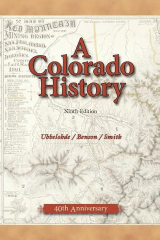 A Colorado History, 10th Edition (The Pruett Series)