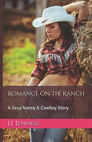 Romance on the Ranch: A Sexy Nanny & Cowboy Story