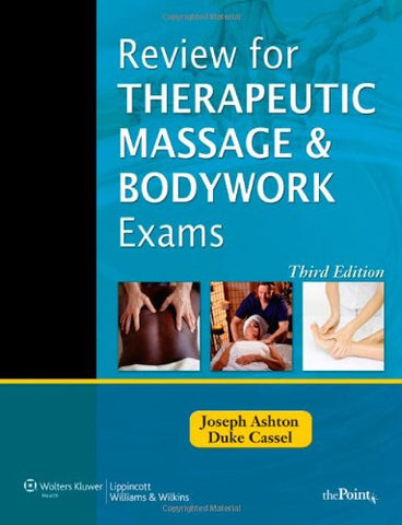 Review for Therapeutic Massage and Bodywork Exams (LWW Massage Therapy and Bodywork Educational Series)