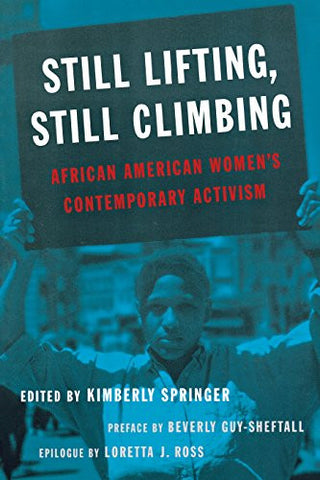 Still Lifting, Still Climbing: African American Women's Contemporary Activism