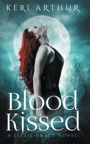 Blood Kissed (The Lizzie Grace Series) (Volume 1)