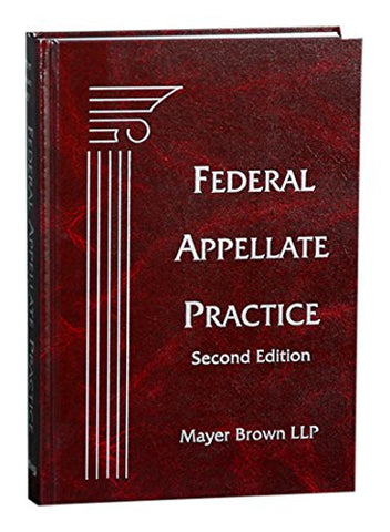 Federal Appellate Practice, Second Edition