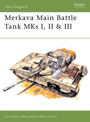 Merkava Main Battle Tank MKs I, II & III (New Vanguard)