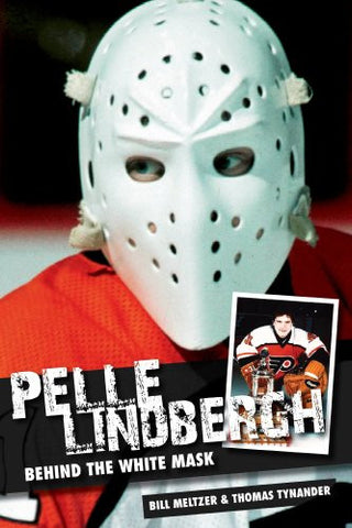 Pelle Lindbergh: Behind the White Mask