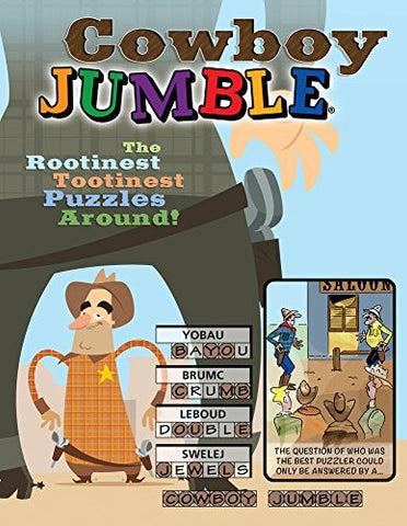 Cowboy Jumble: The Rootinest, Tootinest Puzzles Around! (Jumbles®)