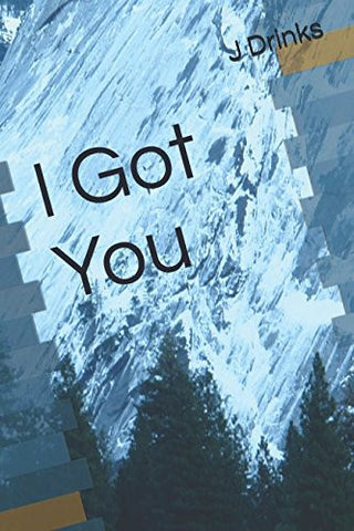 I Got You: Got You Series