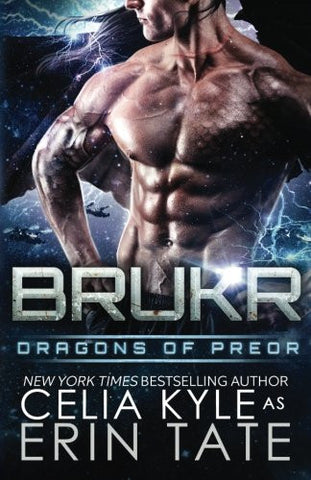 Brukr (Scifi Alien Weredragon Romance) (Dragons of Preor) (Volume 8)