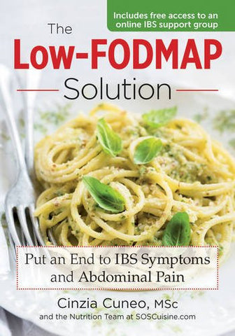 The Low-FODMAP Solution: Put An End to IBS Symptoms and Abdominal Pain