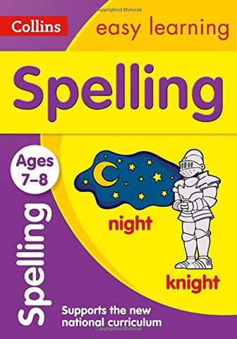 Collins Easy Learning Age 7-11 — Spelling Ages 7-8: New Edition