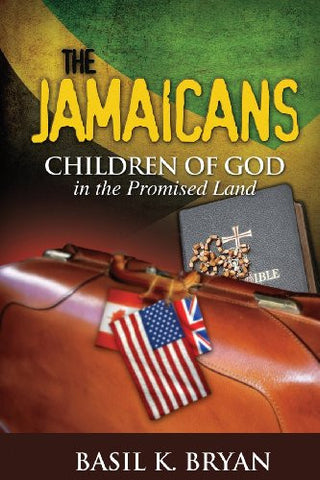 The Jamaicans: Children of God in the Promised Land
