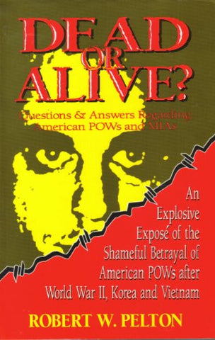 Dead or Alive?: Questions & Answers Regarding American Pows and Mias