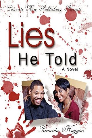 Lies He Told (G Street Chronicles Presents)