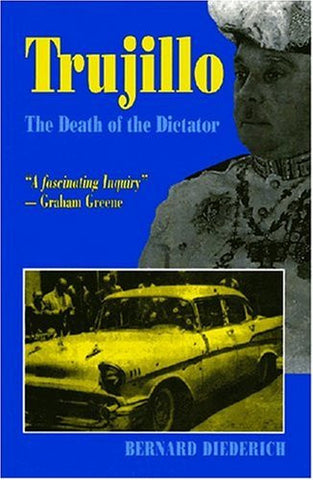 Trujillo: The Death of the Dictator