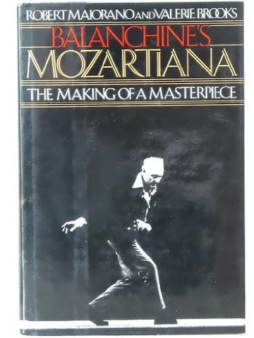 Balanchine's Mozartiana: Making of a Masterpiece