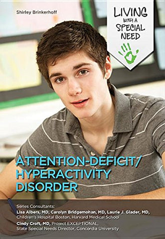 Attention-Deficit/Hyperactivity Disorder (Living with a Special Need)