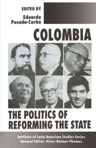 Colombia: The Politics of Reforming the State (Latin American Studies Series)