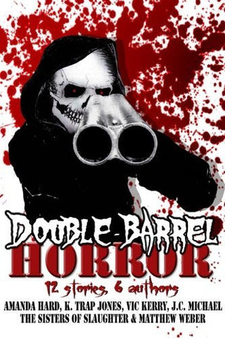 Double Barrel Horror