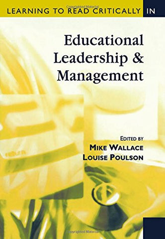 Learning to Read Critically in Educational Leadership and Management (Learning to Read Critically series)