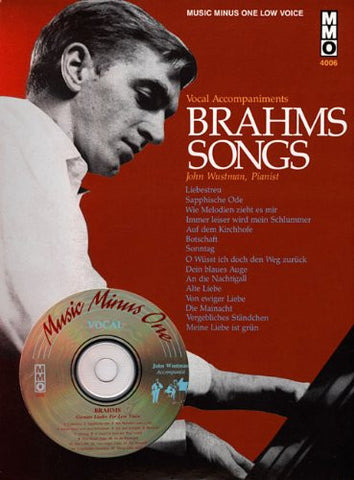 Brahms Songs - Vocal Accompaniments: Music Minus One Low Voice