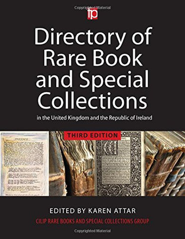 A Directory of Rare Book and Special Collections in the UK and Republic of Ireland