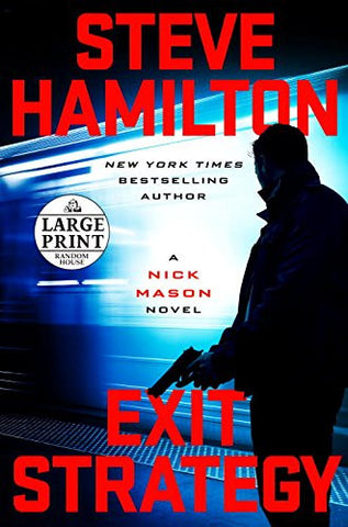 Exit Strategy - Large Print (A Nick Mason Novel)